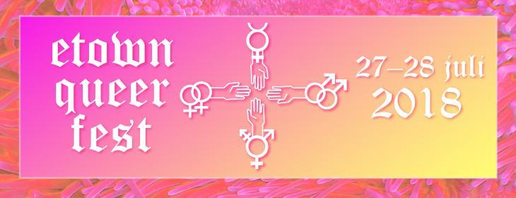 Rosa-gul tonad bild med vit text där det står Etown Queer Fest 27-28 juli med en lesbisk-, trans-, gay- och merkurius-symbol som håller händer.